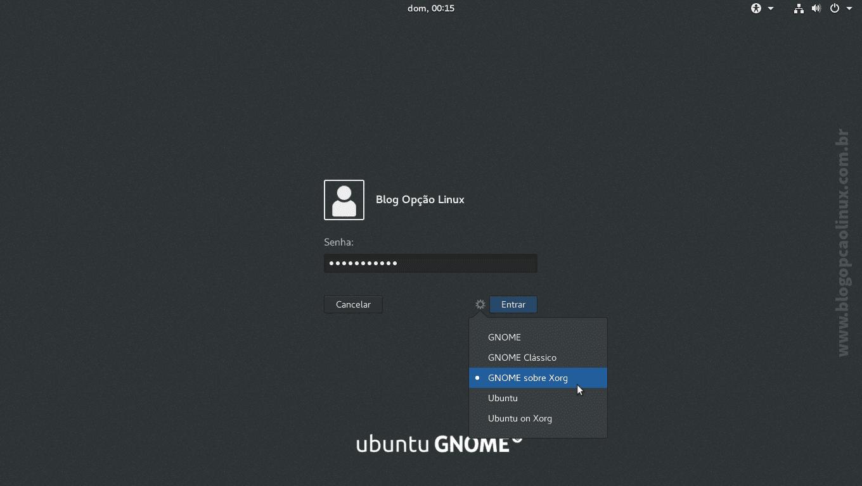 Na tela de login, selecione a sessão GNOME, GNOME Classic e/ou GNOME sobre Xorg