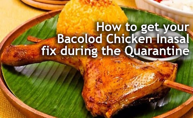 How To Get Your Bacolod Chicken Inasal Fix