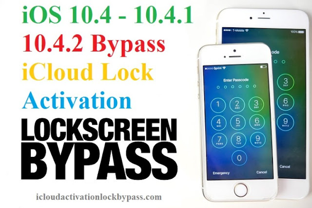 Found Real iCloud Hacking Tool iOS 10.4, 10.4.1, 10.4.2 Lock Screen Bypassed