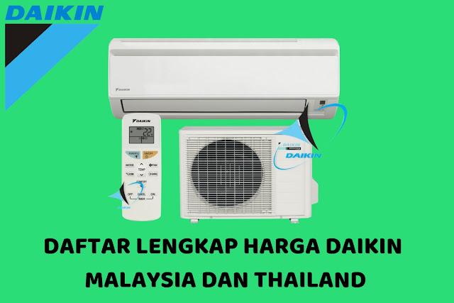 Daftar Lengkap Harga Daikin Malaysia Dan Thailand