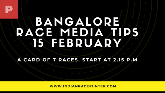 Bangalore Race Media Tips 15 February,  india race media tips,
