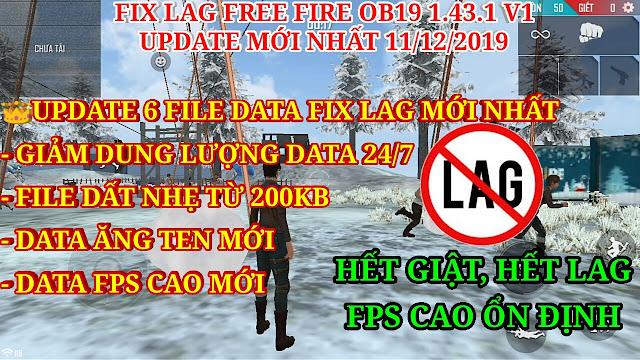 DOWNLOAD FIX LAG FREE FIRE OB19 V1- UPDATE DATA FIX LAG MỚI NHẤT DÀNH CHO PHIÊN BẢN OB19
