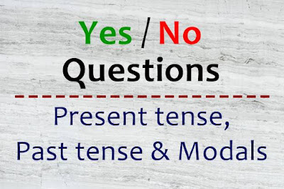DBI | Yes / No Questions Simple Present Tense, Simple Past Tense dan Modals