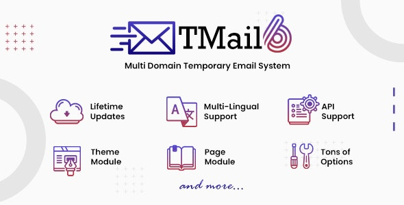 TMail v6.5 - Multi Domain Temporary Email System