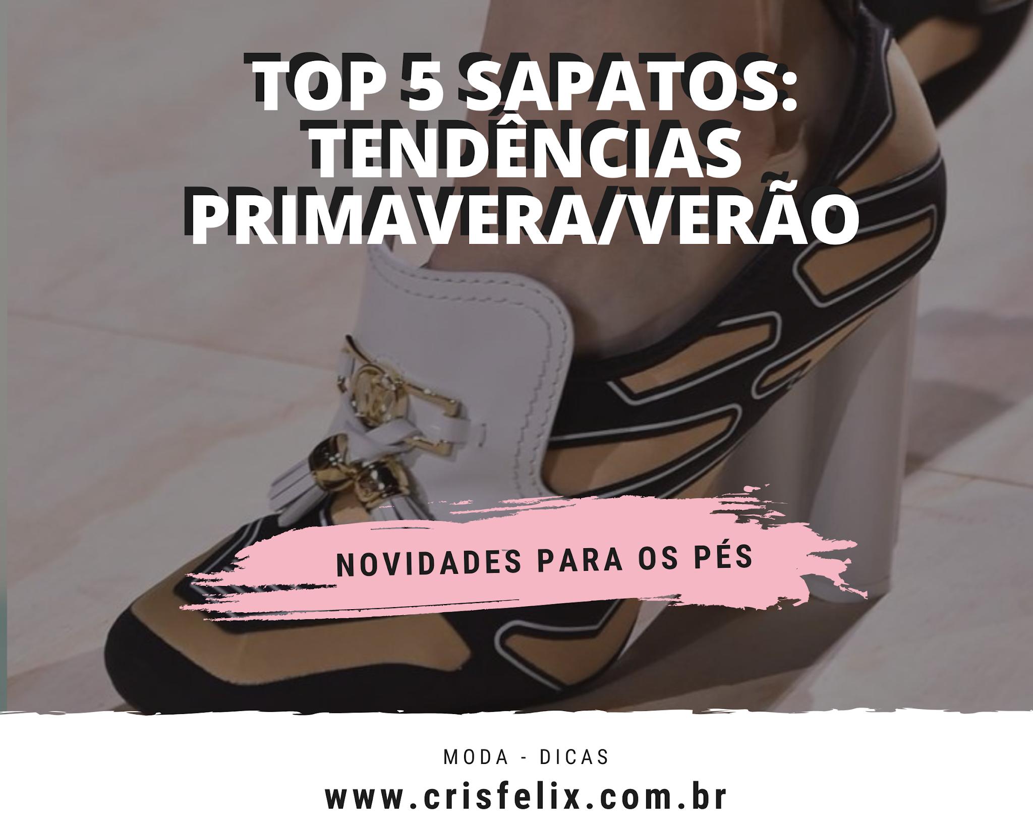 Top 5 sapatos: tendências primavera/verão