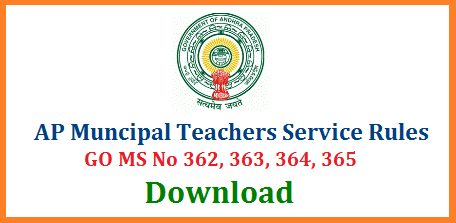 ap-muncipal-school-teachers-service-rules-download-GOs-362-363-364-365-andhra-pradesh