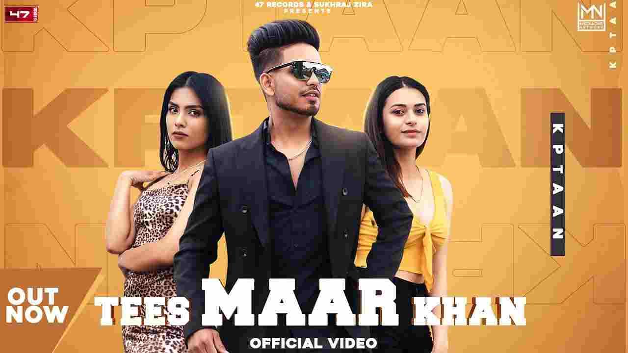 तीस मार खान Tees maar khan lyrics in Hindi Kptaan Punjabi Song