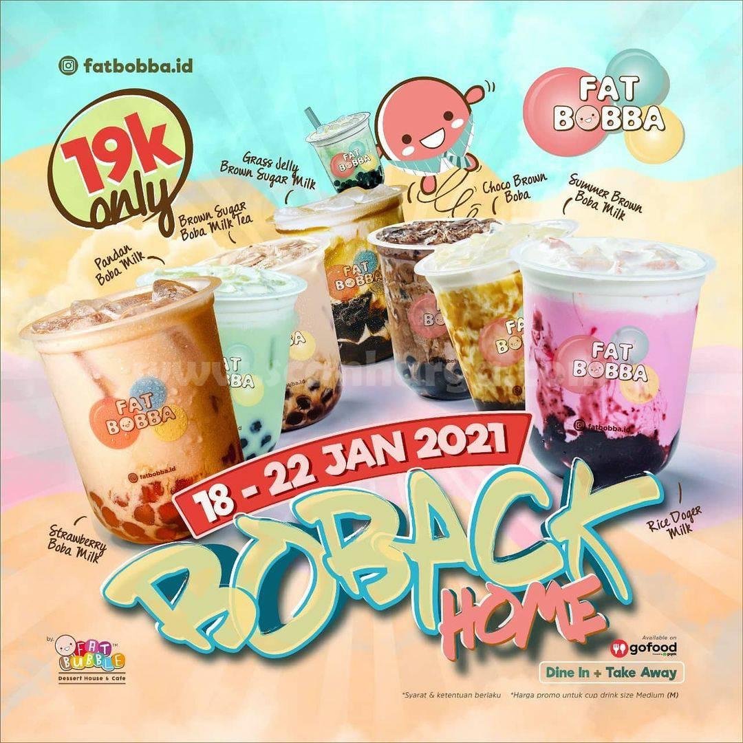 FAT BOBBA Promo BOBACK HOME! 6 Varian Fat Bobba cuma Rp 19K