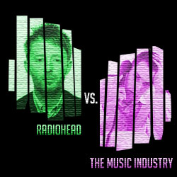 The 15 Greatest 'Fuck You's In Music: 13. Radiohead vs. The Music Industry