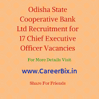 Odisha State Cooperative Bank Ltd Recruitment for 17 Chief Executive Officer Vacancies