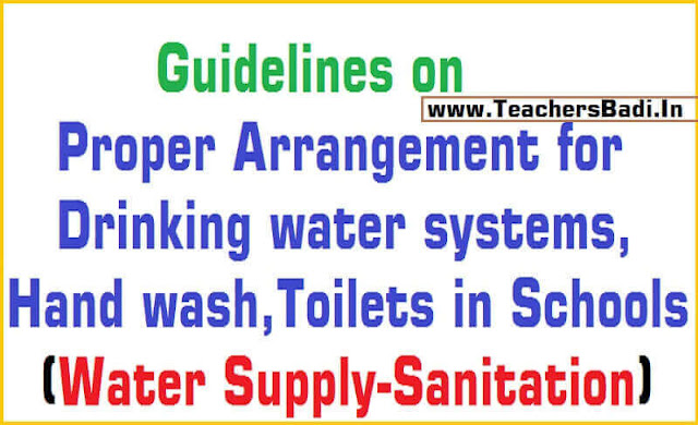 Guidelines on Drinking water systems, Hand wash,Toilets in Schools/Water Supply-Sanitation