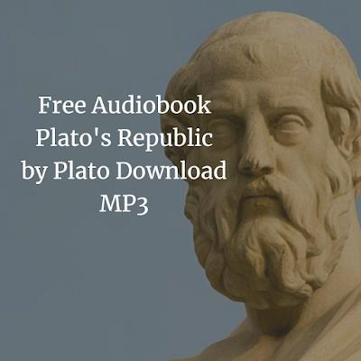 Free Audiobook Plato's Republic by Plato