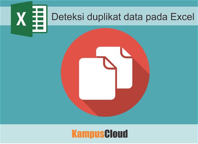Cara mendeteksi duplikat data pada excel