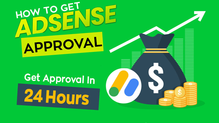 How Get Adsense Approval Easily In 2020