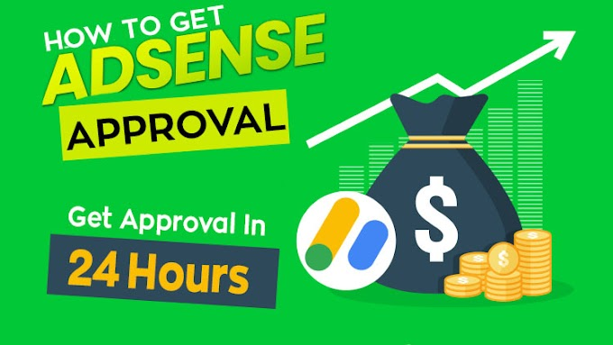How To Get Adsense Approval Easily In 2020