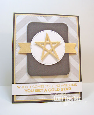 You Get a Gold Star card-designed by Lori Tecler/Inking Aloud-stamps and dies from My Favorite Things