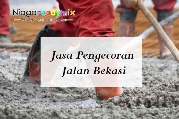 Harga Jasa Pengecoran Jalan Bekasi