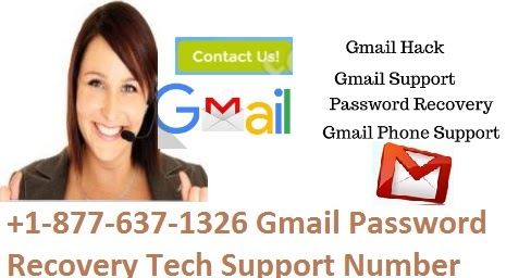 +1-877-637-1326 Gmail Password Recovery Tech Support Number