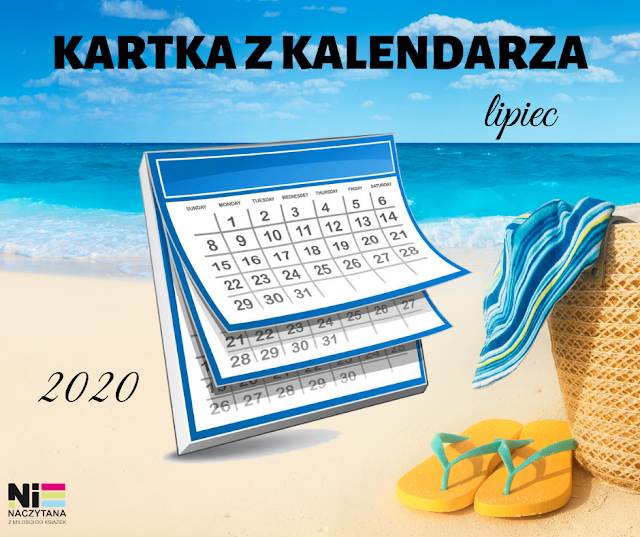 KARTKA Z KALENDARZA - LIPIEC
