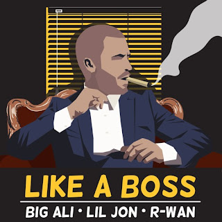 Big Ali I Lil Jon I R-Wan - Like A Boss (Original Mix)