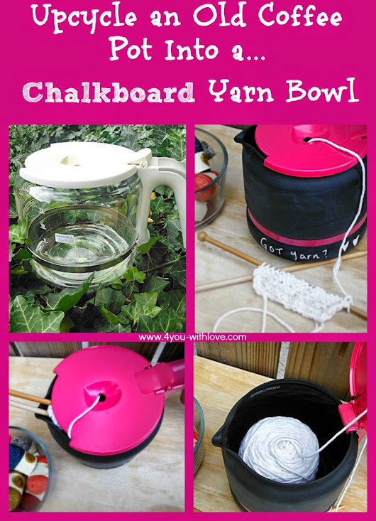 4 You With Love: DIY Chalkboard Yarn Bowl - Great for Pet Owners