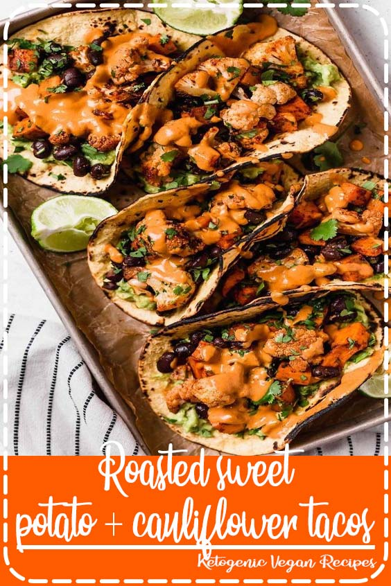 an easy vegetarian tacos recipe filled with easy roasted cauliflower Roasted sweet potato + cauliflower tacos
