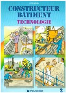 [LIVRE] CONSTRUCTEUR BÂTIMENT TECHNOLOGIE TOME 1