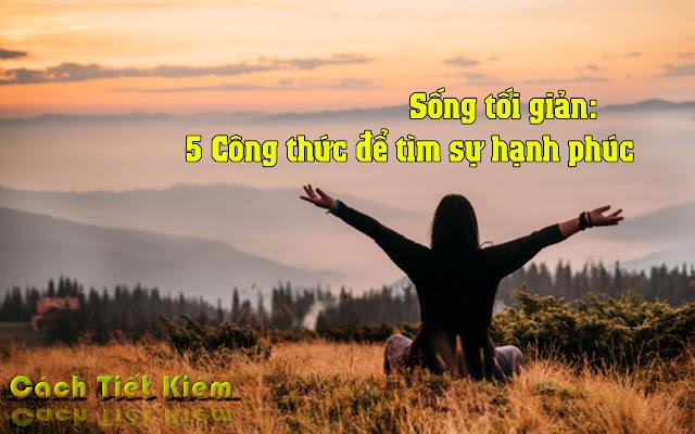 song-toi-gian-5-cong-thuc-de-tim-su-hanh-phuc