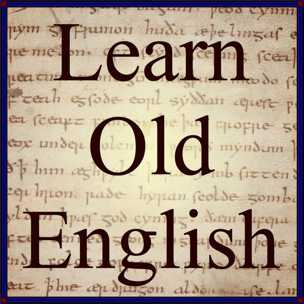 Learn Old English By Bob Kiley - Official Website - BenjaminMadeira
