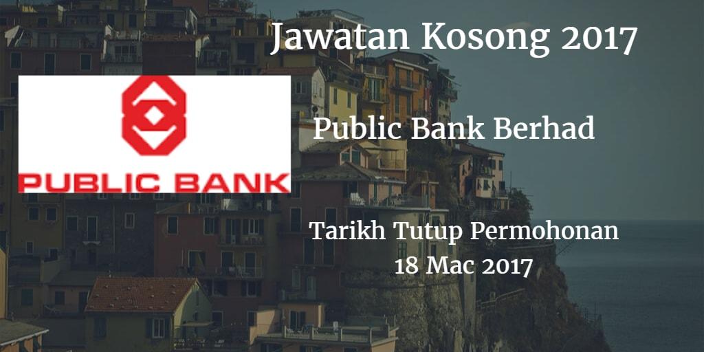 Jawatan Kosong Public Bank Berhad 18 Mac 2017