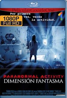 Actividad Paranormal La Dimension Fantasma [2015] [1080p BRrip] [Latino-Inglés] [GoogleDrive]