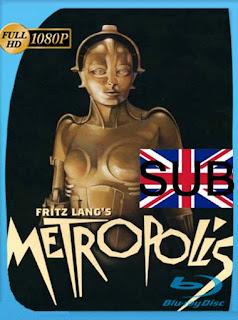 Metropolis (1927) HD [1080p] Subtitulada [GoogleDrive] SilvestreHD