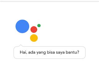 Fungsi Dan Cara Menggunakan Google Asisten