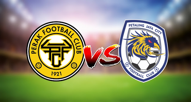 Live Streaming Perak FC vs PJ City FC 7.3.2021 Liga Super