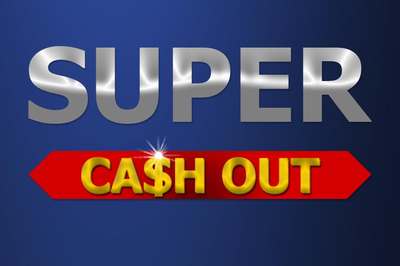 Super-CashOut