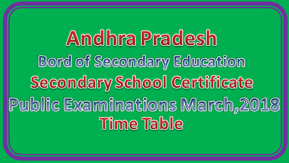 AP SSC Examinations March 2018 Tententive Time Table
