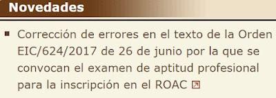 Corrección de errores en el texto de la Orden EIC/624/2017 de 26 de junio por la que se convocan el examen de aptitud profesional para la inscripción en el ROAC