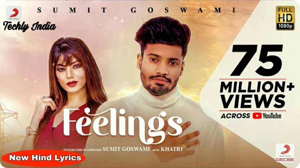 Feelings (Lyrics) Sumit Goswami, Latest Lyrics Song 2020