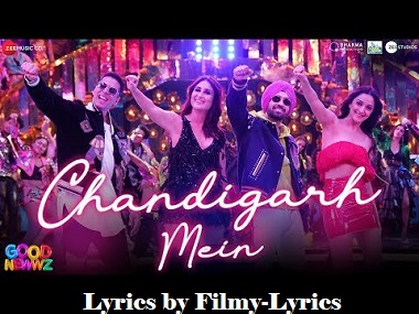 Chandigarh Mein Lyrics Good Newws Movie