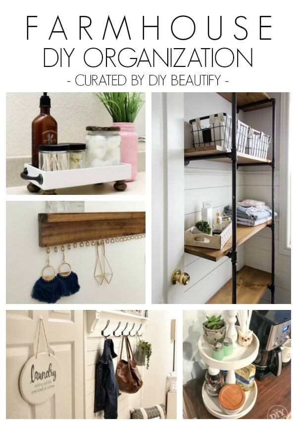 Farmhouse organization DIY projects for the home