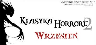 https://przestrzenie-tekstu.blogspot.com/2017/09/klasyka-horroru-2-wrzesien-2017.html