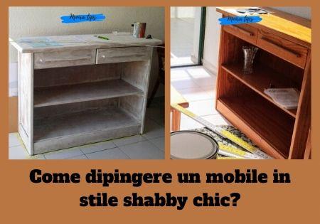 Come dipingere un mobile in stile shabby chic