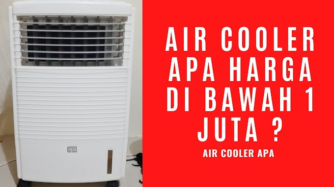Air Cooler Apa yang Harganya DIBAWAH Sejuta ?
