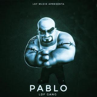 LDF GANG - Pablo