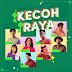 Lirik Kecoh Raya - Alvin Chong, Ara Johari, Danial Zaini, Diana Danielle, Izzrin Irfan, Kowachee, Usop & Zahier Yusoff