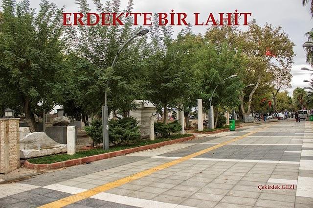 ERDEK'TE BİR LAHİT