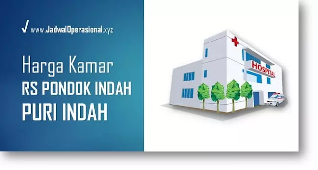 Harga Kamar RS Pondok Indah Puri Indah