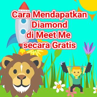 Cara Mendapatkan Diamond di Meet Me secara Gratis