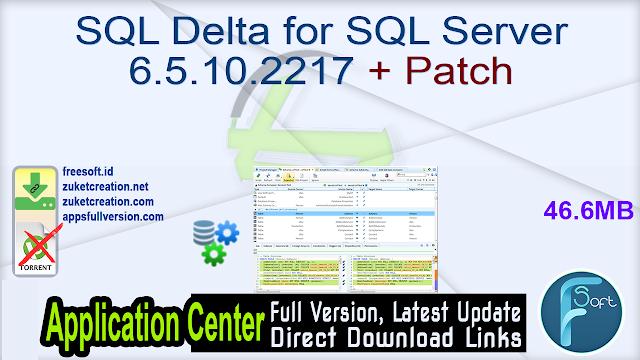 SQL Delta for SQL Server 6.5.10.2217 + Patch