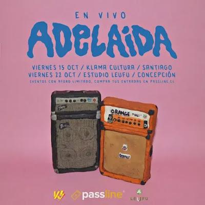 Adelaia vuelve a los escenarios en Santiago y Concepción musica chilena música chilena